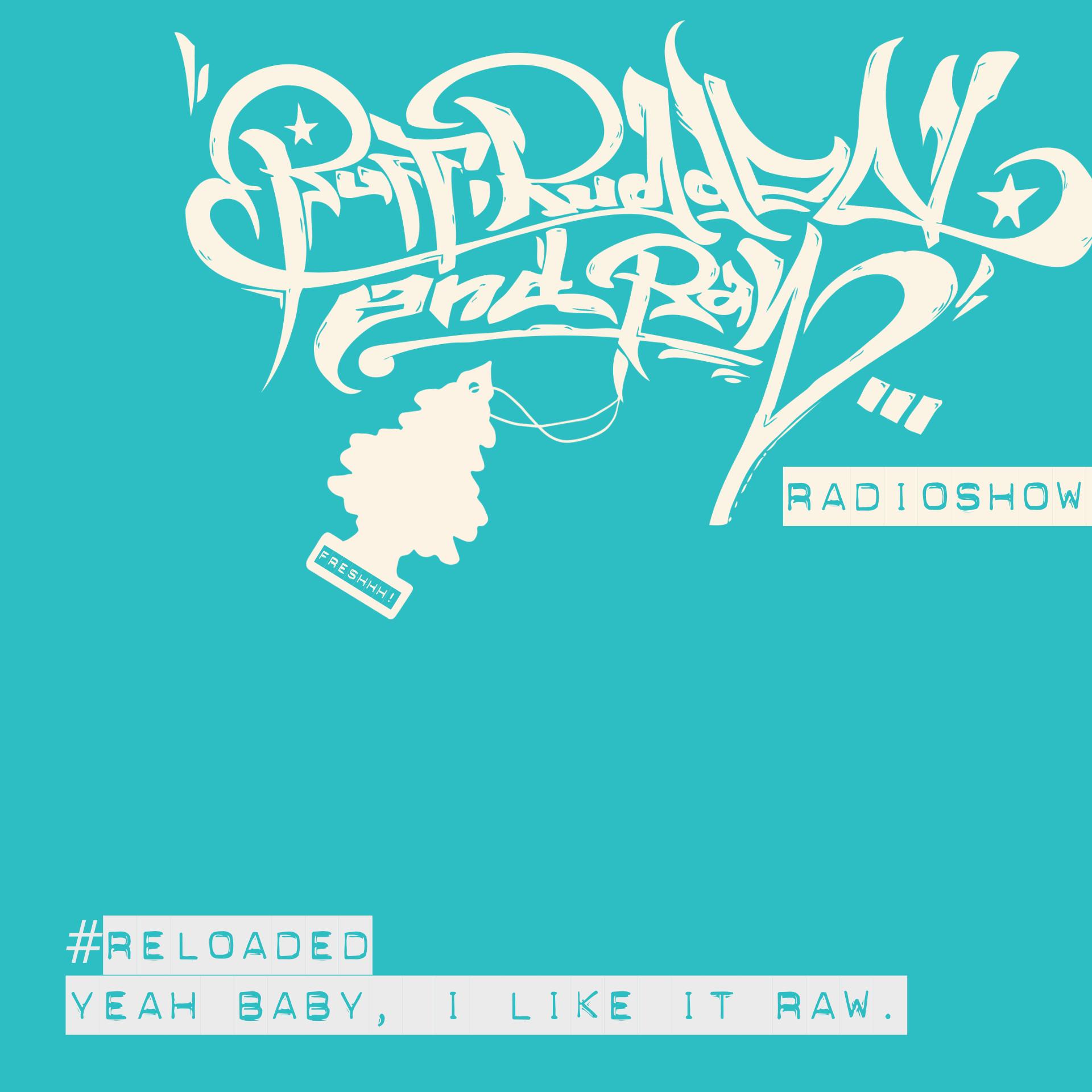 RUFF, RUGGED & RAW Radioshow (Banner)
